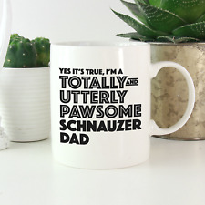 More details for schnauzer dad mug: funny gifts for miniature, standard & giant schnauzer lovers!