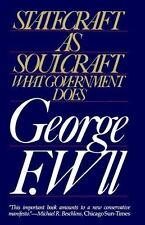 Statecraft as Soulcraft George F. Will Paperback