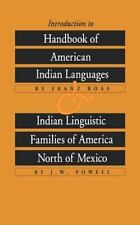 Introduction to Handbook of American Indian Languages plus Indian Linguistic Fam