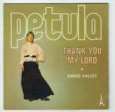 """Petula CLARK Vinyle 45 tours 7"""" THANK YOU MY LORD - SWISS VALLEY AZ 444 F Reduit"""
