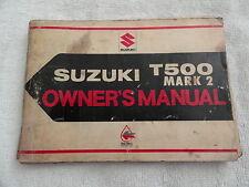 Vintage Suzuki T500 Mark 2 Motorcycle   Owners Manual T 500