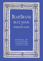 Bear Brand Manual #13 c.1915 HUGE Book of Knitting & Crochet Antique Patterns