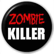 Zombie Killer 25Mm Pin Button Badge Lapel Pin