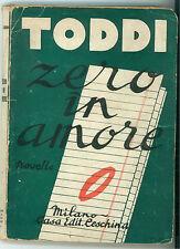 TODDI ZERO IN AMORE NOVELLE CESCHINA 1934