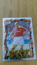 Manchester United Futera 1999 Fans Selection Chrome Hot Shots Card 47