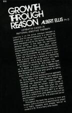Growth Through Reason by Ellis, Albert