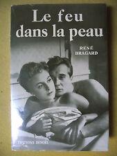 RENÉ BRAGARD LE FEU DANS LA PEAU CINÉMA MARCEL BLISTÈNE DENOËL 1954