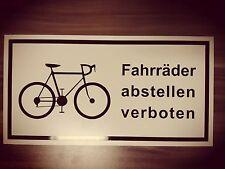 Fahrräder abstellen verboten / Verbotsschild