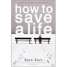 How to Save a Life Zarr, Sara Paperback
