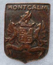 Insigne RELIQUE abîmée Marine WWII Croiseur MONTCALM bronze ORIGINAL Augis FNFL