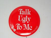 Vintage Talk Ugly To Me Ms. Ugly Bartender Contest Budweiser Pinback