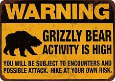 """Warning Grizzly Bear Activity is High Vintage Rustic Retro Metal Sign 8"""" x 12"""""""