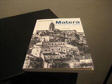 MATERA PROFILO STORICO POLITICO  DI RAFFAELE LAMACCHIA