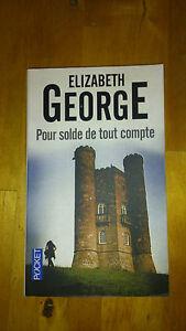 Elizabeth GEORGE - Pour solde de tout compte - Pocket