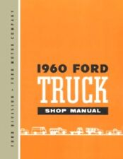 FORD 1960 F100, F250 & F350 Pick Up & Heavy Duty Truck Shop Manual '60