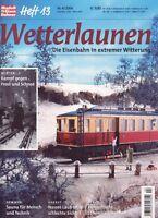 MEB Modelleisenbahner Heft 13 Nr. 4/2004 Wetterlaunen. Die Eisenbahn in extremer