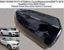 BMW X5/X6(E70-E71-E72)Wing Mirror Cover L/H Or R/H In Any BMW Colour 2006-13