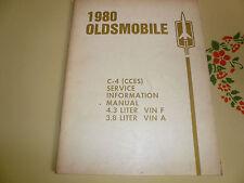 1980 Oldsmobile Service Information Manual 4.3 VIN F 3.8 VIN A C-4 CCES