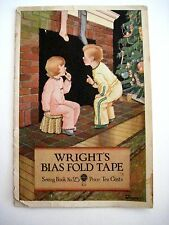 """Vintage 1931 Advertising Sewing Book """"Wright's Bias Fold Tape"""" Sewing Book # 25*"""