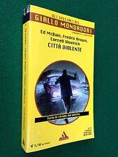 AAVV - CITTA' VIOLENTE Giallo Mondadori Speciali 54 (2008) McBain Brown Woolrich