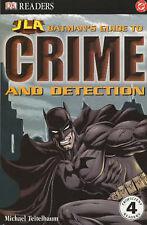 BATMAN's Guide per la criminalità e rilevazione (Justice League of America Reader), Teitel