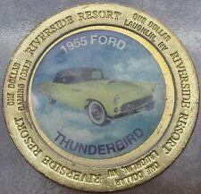 LARGE RIVERSIDE RESORT $1 GAMING TOKEN~1955 FORD THUNDERBIRD~FREE SHIPPING~