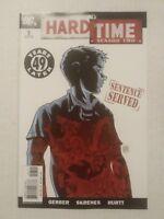 Hard Time Season 2 #7 August 2006 DC Comics Steve Gerber Brian Hurtt