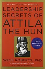 Leadership Secrets of Attila the Hun by Roberts, Wess Paperback Book The Cheap