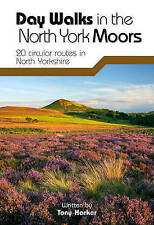 Day Walks in the North York Moors: 20 Circular Routes in North Yorkshire by...