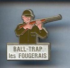RARE PINS PIN'S .. SPORT TIR ARME BALL TRAP LES FOUGERETS ¤4B