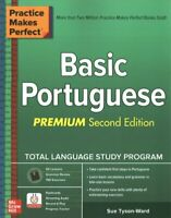 Practice Makes Perfect: Basic Portuguese, Premium Second Edition 9781260455229