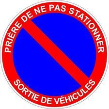 Autocollant sticker interdit stationner stationnement sortie vehicule panneau