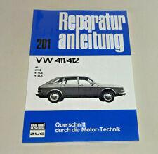 Reparaturanleitung VW Typ 4  - 411/ 412 - Baujahre 1968 bis 1974!