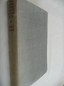 The Song in the Great Thorn Tree by James Barke - Hardback 1947