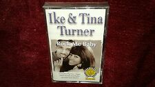 IKE & TINA TURNER, ROCK ME BABY CASSETTE *NEW, SEALED*, I Want To Take U Higher
