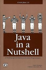 Java in a Nutshell: A Desktop Quick Reference for