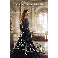 Pour l'Amour et honneur par Jody Hedlund   Livre de Poche   9780310749301   NOUVEAU