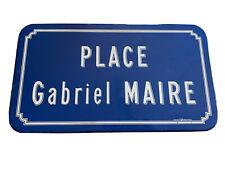 Ancienne plaque de rue émaillée «Place Gabriel MAIRE»