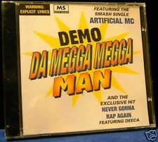 Demo Da Megga Megga Man Artificial MC Never Gonna CD