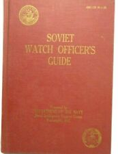 Soviet Watch Officer's Manual, Translated by US Naval Intelligence Support Ctr