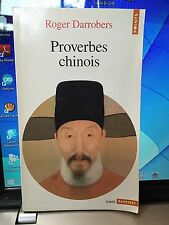 Roger Darrobers / proverbes Chinois / Points format poche 1996