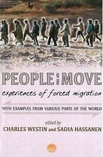 PEOPLE ON THE MOVE: Experiences of Forced Migration, Charles Westin and Sadia Ha