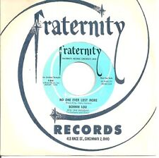 BONNIE LOU 45  No One Ever Lost More / Have You Ever Been Lonely?  (promo) - NM