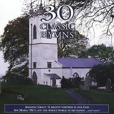 "30 CLASSIC HYMNS, CD ""30 CLASSIC HYMNS"" NEW SEALED"