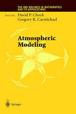 Atmospheric Modeling (The IMA Volumes in Mathema, , Very Good