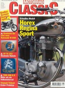 MC9901 + HOREX Regina Sport + UT TS 252 + TWN 200 K 9 + MOTORRAD CLASSIC 1 1999
