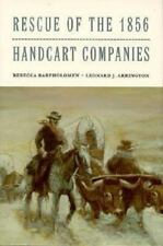Rescue of the 1856 Handcart Companies Charles Redd Monographs in Western Histor
