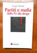 Turone PARTITI E MAFIA dalla P2 alla droga Laterza 1985 criminalità organizzata