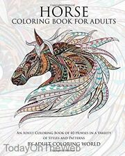 Horse Coloring Book For Adults: An Adult Coloring Book of 40 Horses