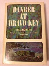 Danger at Bravo Key by Ronald Johnston HC 1965 Suspense Adventure              1